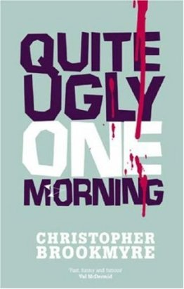 quite ugly one morning
