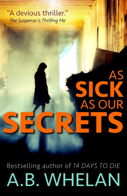 As Sick As Our Secrets Cover