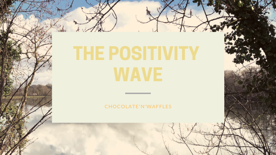 The Positivity wave