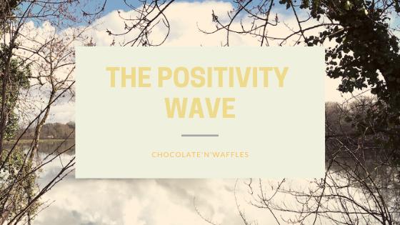The Positivity wave