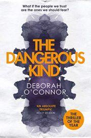 the dangerous kind