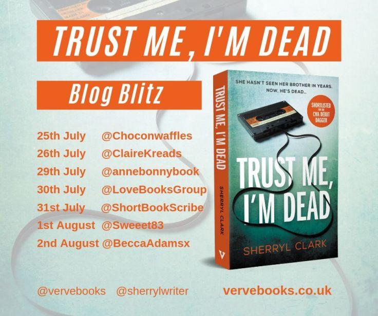 TRUST ME, I'M DEAD Blog Blitz schedule.jpg